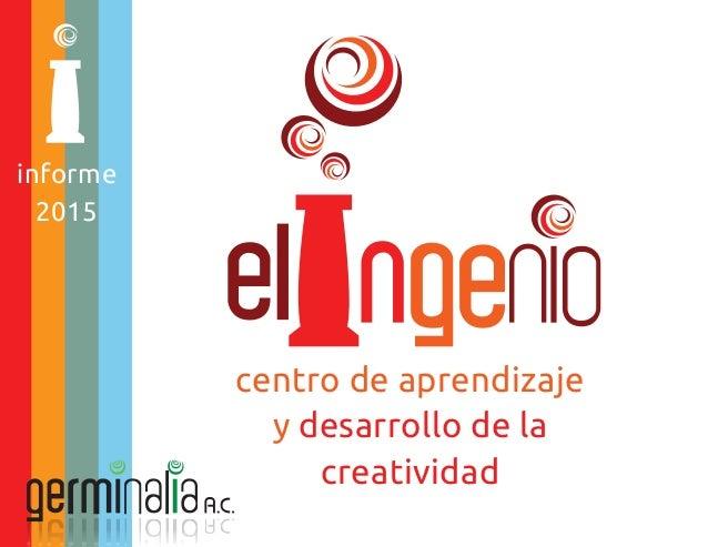 centro de aprendizaje y desarrollo de la creatividad informe 2015 informe 2015