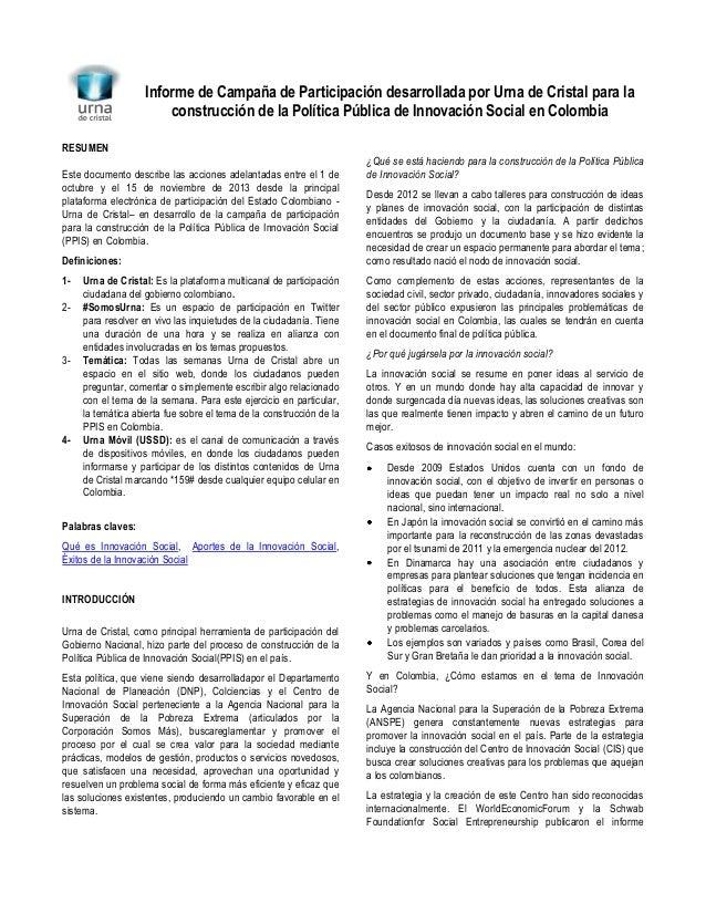 Informe de Campaña de Participación desarrollada por Urna de Cristal para la construcción de la Política Pública de Innova...