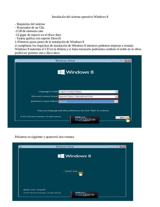 Instalación del sistema operativo Windows 8  - Requisitos del sistema  - Procesador de un Ghz  -1GB de memoria ram  -16 gi...