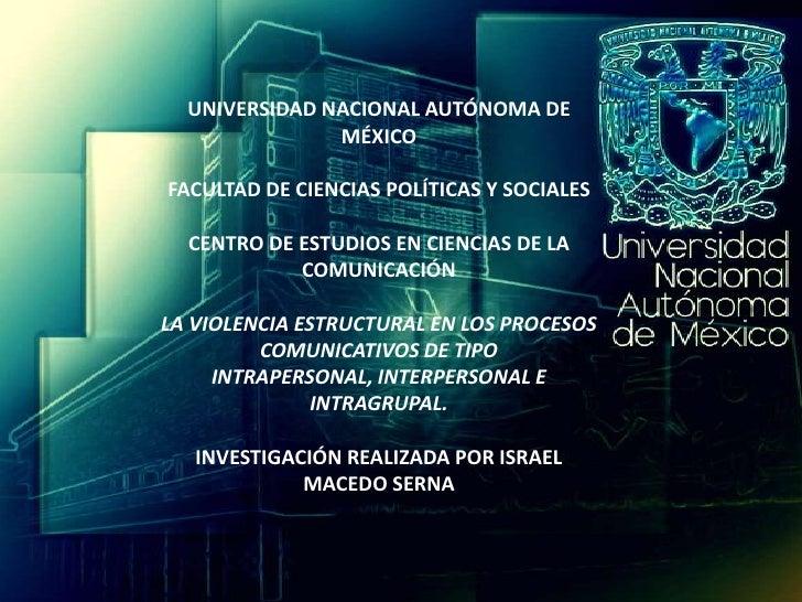 UNIVERSIDAD NACIONAL AUTÓNOMA DE               MÉXICOFACULTAD DE CIENCIAS POLÍTICAS Y SOCIALES  CENTRO DE ESTUDIOS EN CIEN...