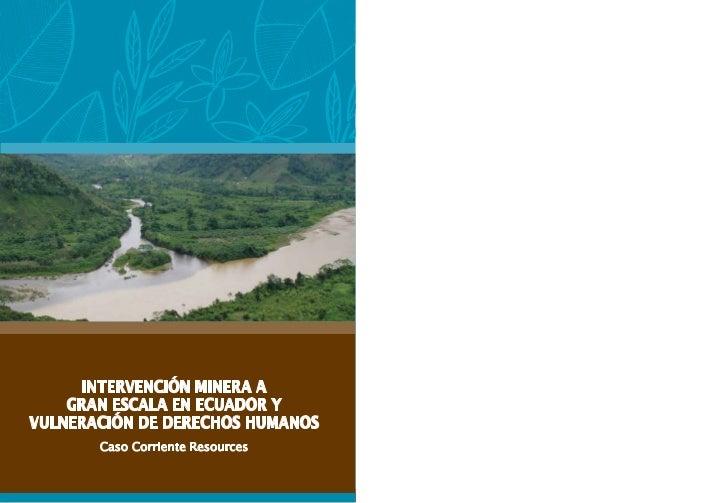 INTERVENCIÓN MINERA A GRANESCALA EN ECUADOR Y VULNERACIÓNDE DERECHOS HUMANOSCaso Corriente Resources