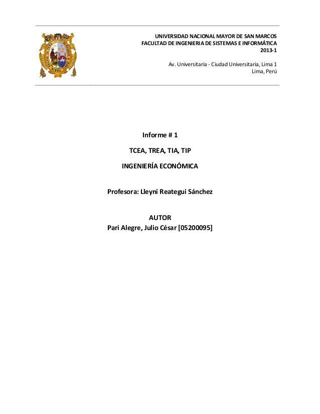 UNIVERSIDAD NACIONAL MAYOR DE SAN MARCOS FACULTAD DE INGENIERIA DE SISTEMAS E INFORMÁTICA 2013-1 Av. Universitaria - Ciuda...