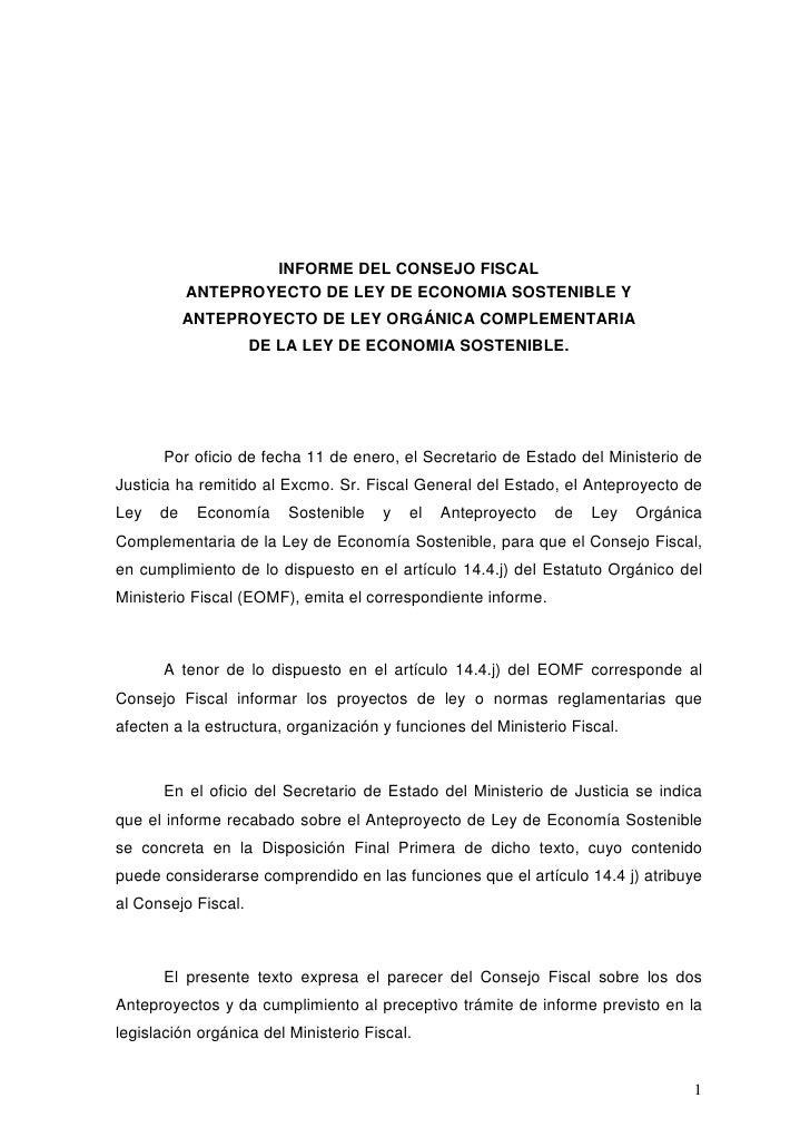 INFORME DEL CONSEJO FISCAL            ANTEPROYECTO DE LEY DE ECONOMIA SOSTENIBLE Y            ANTEPROYECTO DE LEY ORGÁNICA...