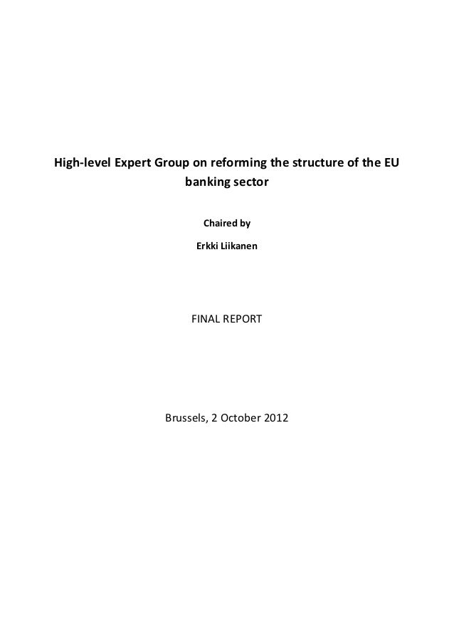 High-level Expert Group on reforming the structure of the EU                      banking sector                          ...