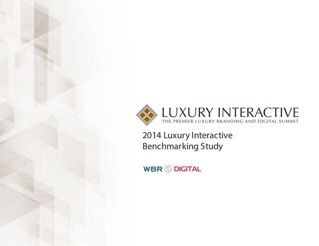 2014 Luxury Interactive Benchmarking Study