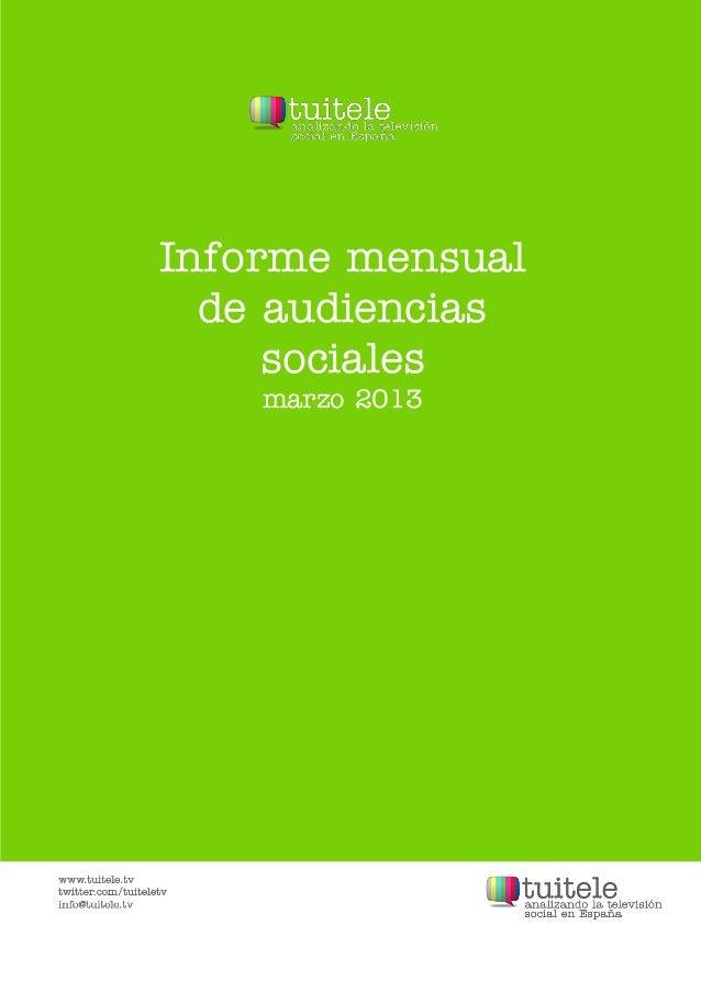 Informe mensual  de audiencias     sociales    marzo 2013