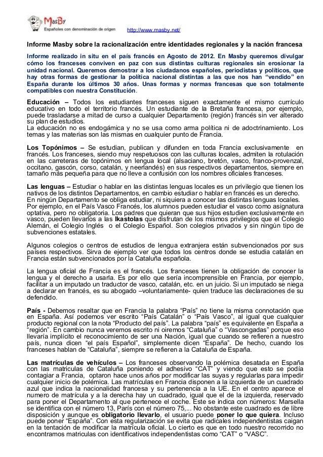 http://www.masby.net/ Informe Masby sobre la racionalización entre identidades regionales y la nación francesa Informe rea...