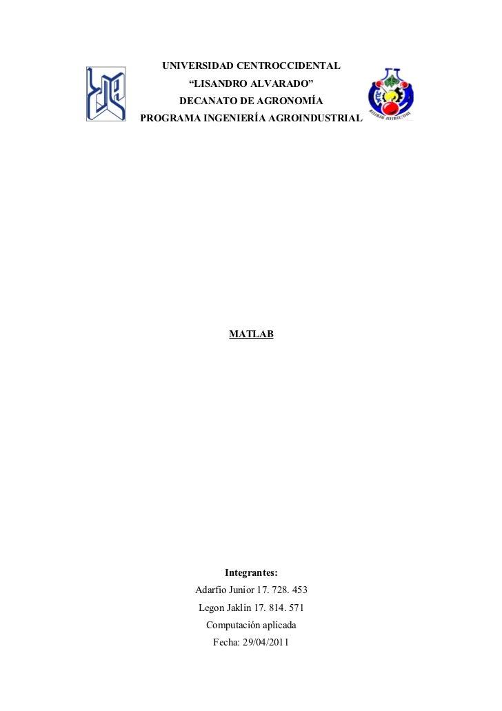 """UNIVERSIDAD CENTROCCIDENTAL       """"LISANDRO ALVARADO""""      DECANATO DE AGRONOMÍAPROGRAMA INGENIERÍA AGROINDUSTRIAL        ..."""