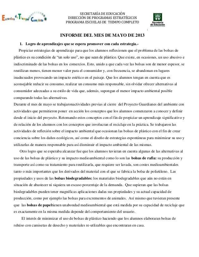 SECRETARÍA DE EDUCACIÓN DIRECCIÓN DE PROGRAMAS ESTRATÉGICOS PROGRAMA ESCUELAS DE TIEMPO COMPLETO INFORME DEL MES DE MAYO D...