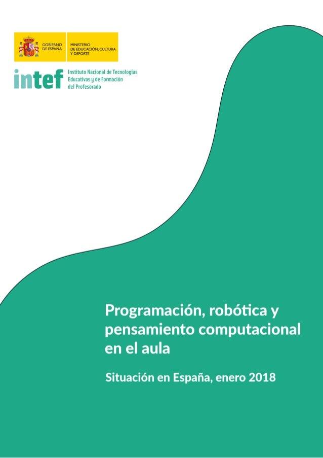 PREFACIO Este documento es resultado del trabajo desarrollado en el marco de la Ponencia Progra- mación, robótica y pensam...