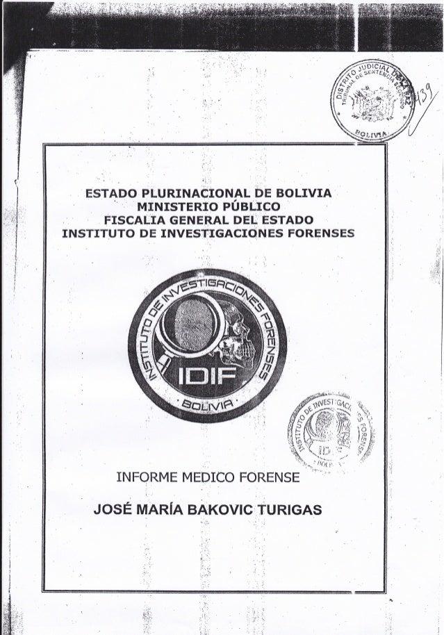 'ir.,r  .  _  '  ESTADO PLURINACIONAL DE BOLIVIA ', MINÍSTERIO PUBLICO FISCAUTA GENERAL DEI ESTADO INSTTTUTO DE INVESTIGAC...