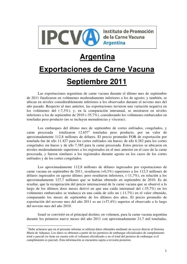 Argentina         Exportaciones de Carne Vacuna                               Septiembre 2011        Las exportaciones arg...