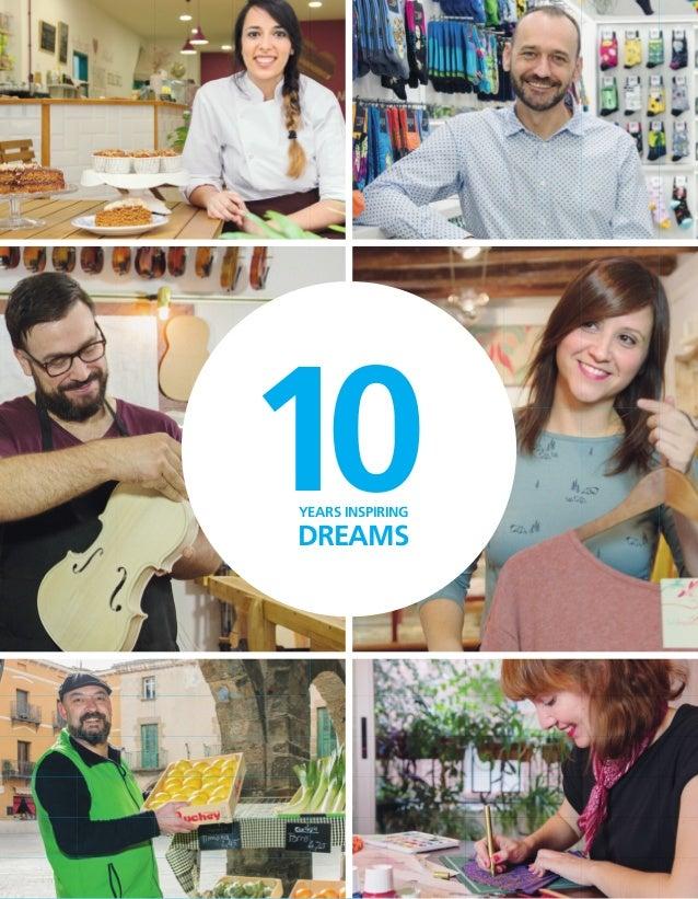 10AÑOS IMPULSANDO ILUSIONES 2007 · 2016 10YEARS INSPIRING DREAMS