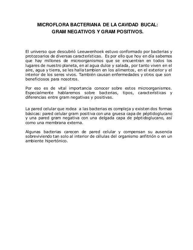 MICROFLORA BACTERIANA DE LA CAVIDAD BUCAL: GRAM NEGATIVOS Y GRAM POSITIVOS. El universo que descubrió Leeuwenhoek estuvo c...