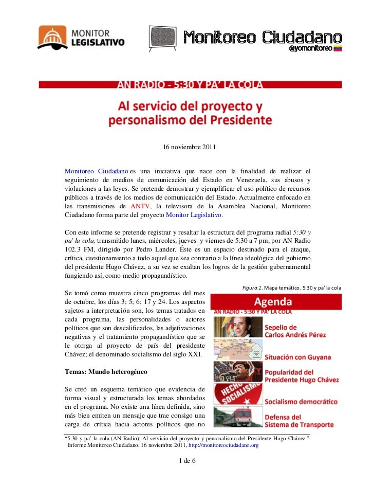 16 noviembre 2011Monitoreo Ciudadano es una iniciativa que nace con la finalidad de realizar elseguimiento de medios de co...