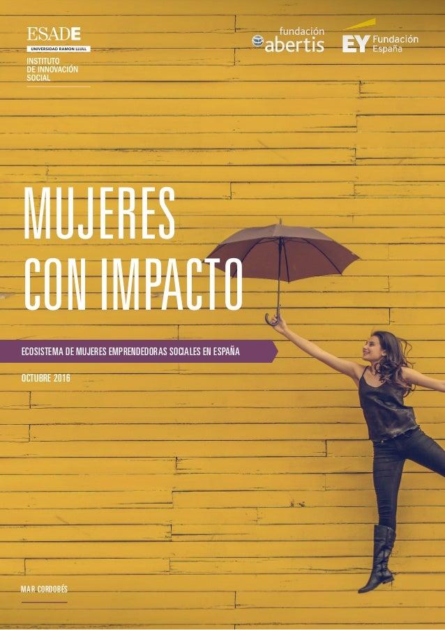 MAR CORDOBÉS MUJERES CONIMPACTO ECOSISTEMA DE MUJERES EMPRENDEDORAS SOCIALES EN ESPAÑA OCTUBRE 2016