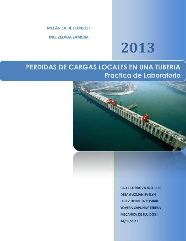 2013CALLE CORDOVA JOSE LUISDEZA GUZMAN EVELYNLOPEZ HERRERA YOSBARYOVERA CAPUÑAY TERESAMECANICA DE FLUIDOS II14/05/2013MECÁ...