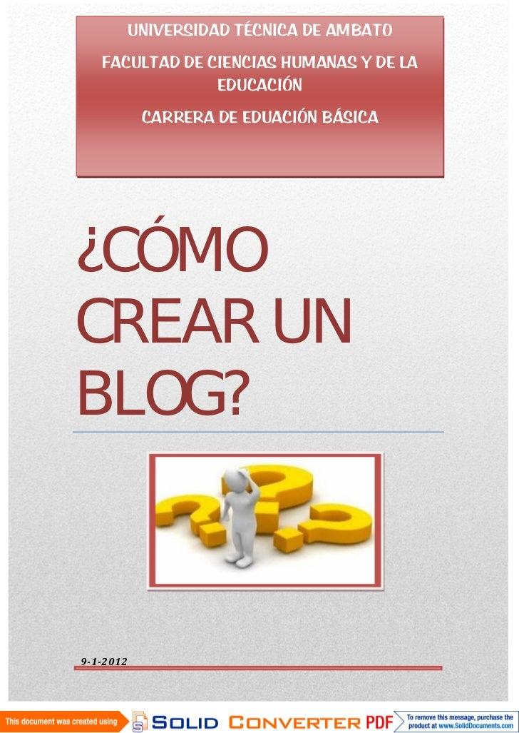 UNIVERSIDAD TÉCNICA DE AMBATO   FACULTAD DE CIENCIAS HUMANAS Y DE LA                EDUCACIÓN¿CÓMO            CARRERA DE E...