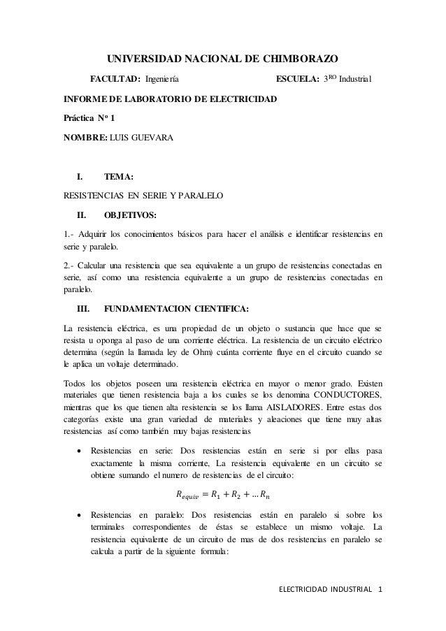 UNIVERSIDAD NACIONAL DE CHIMBORAZO  FACULTAD: Ingeniería ESCUELA: 3RO Industrial  ELECTRICIDAD INDUSTRIAL 1  INFORME DE LA...