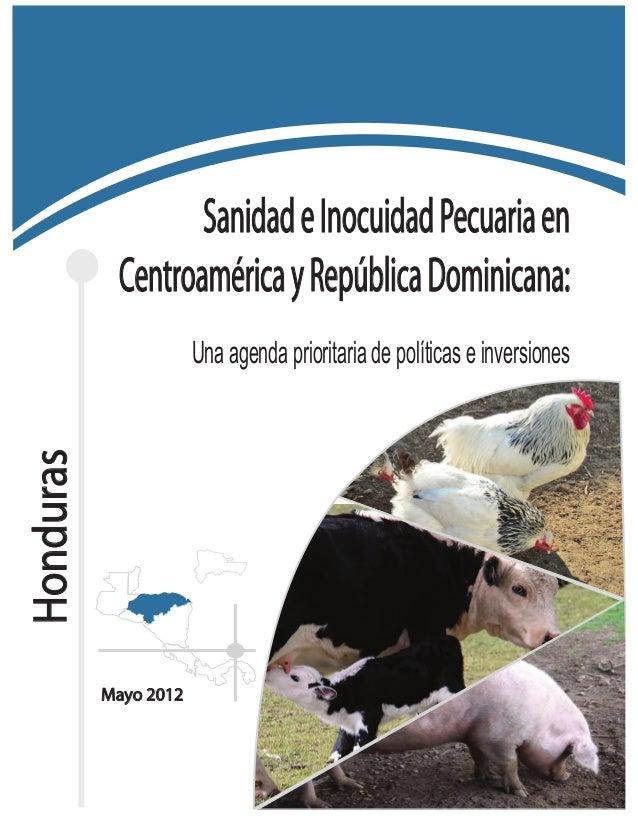 Sanidad e Inocuidad Pecuaria en            Centroamérica y República Dominicana:                       Una agenda priorita...