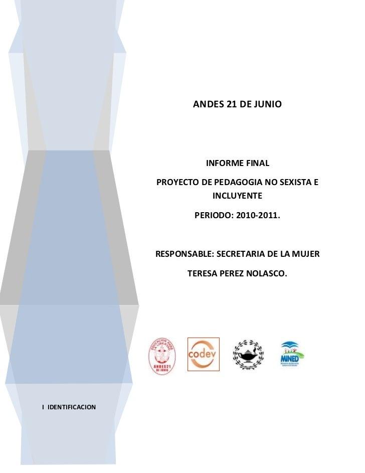 ANDES 21 DE JUNIO                             INFORME FINAL                   PROYECTO DE PEDAGOGIA NO SEXISTA E          ...