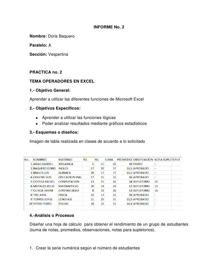 INFORME No. 2Nombre: Doris BaqueroParalelo: ASección: VespertinaPRACTICA no. 2TEMA OPERADORES EN EXCEL1.- Objetivo General...
