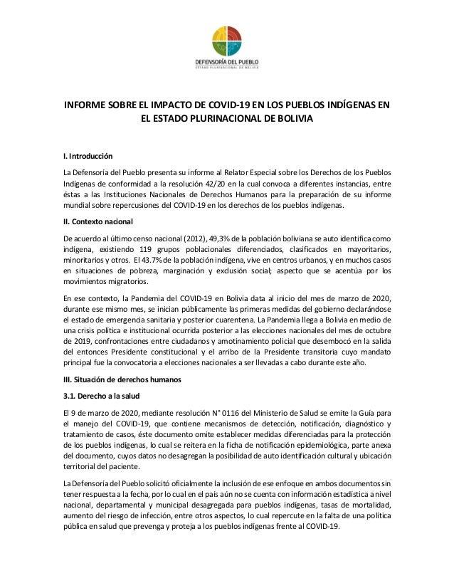 INFORME SOBRE EL IMPACTO DE COVID-19 EN LOS PUEBLOS INDÍGENAS EN EL ESTADO PLURINACIONAL DE BOLIVIA I. Introducción La Def...