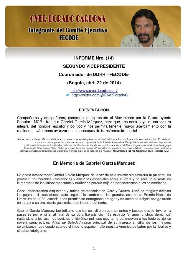 1 INFORME Nro. (14) SEGUNDO VICEPRESIDENTE Coordinador de DDHH –FECODE- (Bogota, abril 22 de 2014) http://www.overdorado.c...