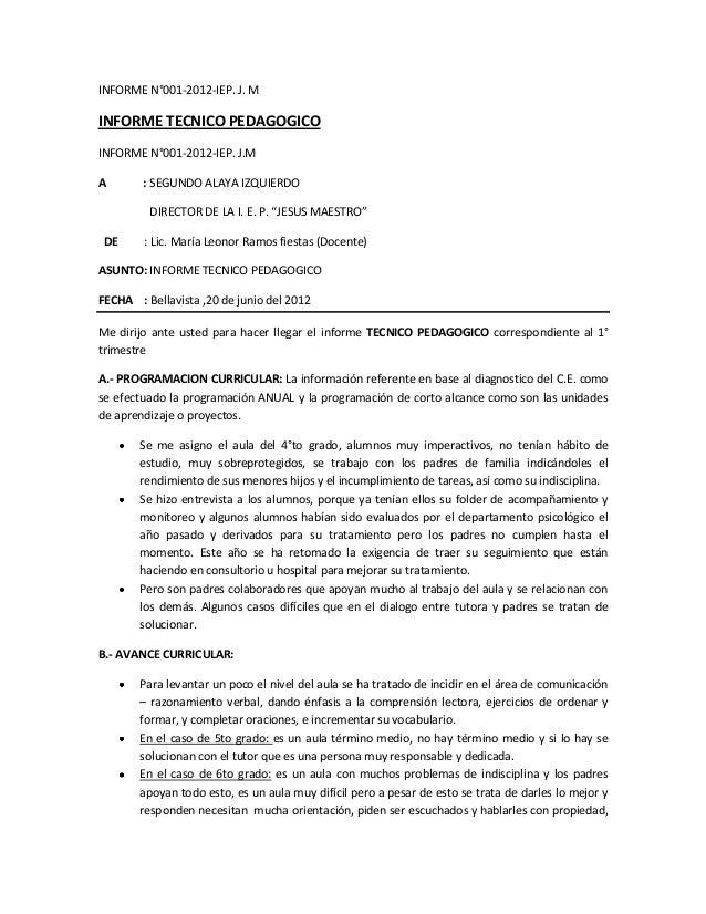 INFORME N°001-2012-IEP. J. M  INFORME TECNICO PEDAGOGICO INFORME N°001-2012-IEP. J.M A  : SEGUNDO ALAYA IZQUIERDO DIRECTOR...