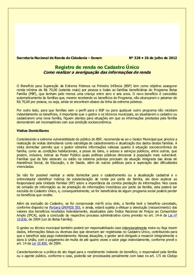 Secretaria Nacional de Renda de Cidadania – Senarc Nº 328 • 26 de julho de 2012 Registro de renda no Cadastro Único Como r...