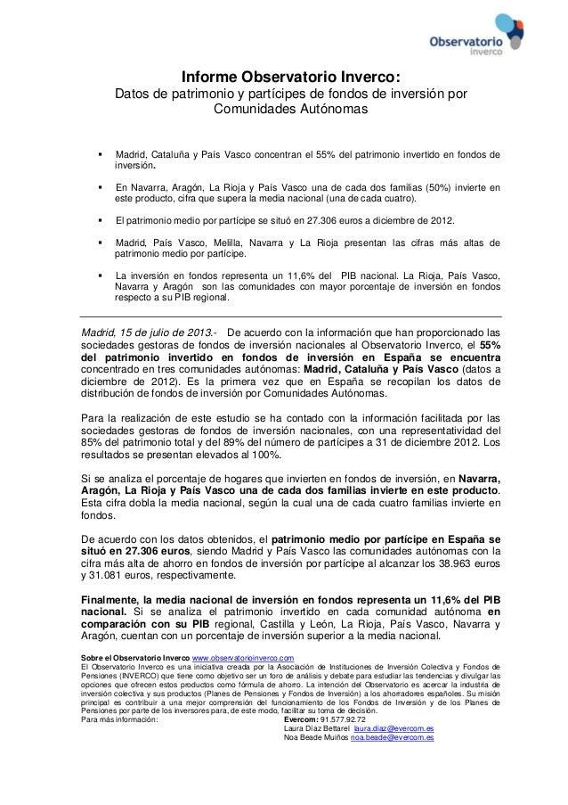 Informe Observatorio Inverco: Datos de patrimonio y partícipes de fondos de inversión por Comunidades Autónomas Madrid, ...