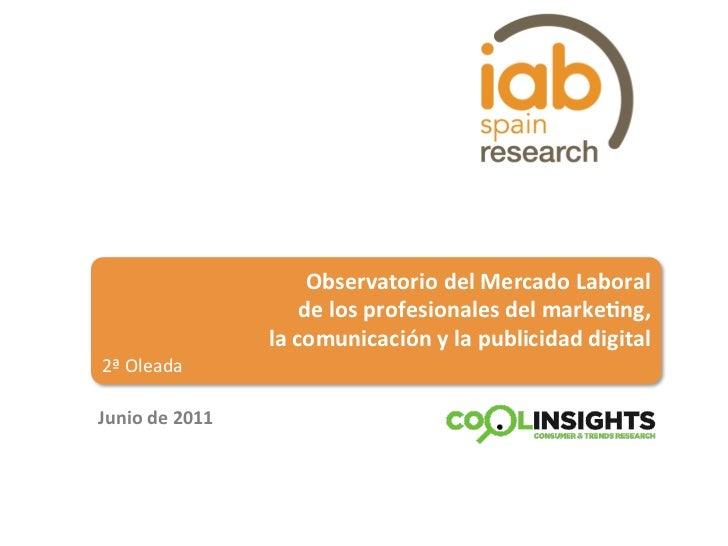Observatorio del Mercado Laboral                                  de los profesionales del marke;ng,    ...