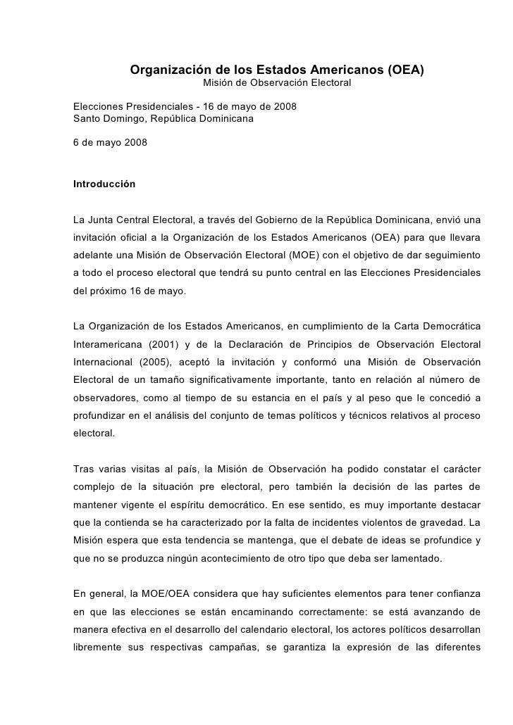 Organización de los Estados Americanos (OEA)                              Misión de Observación Electoral  Elecciones Pres...