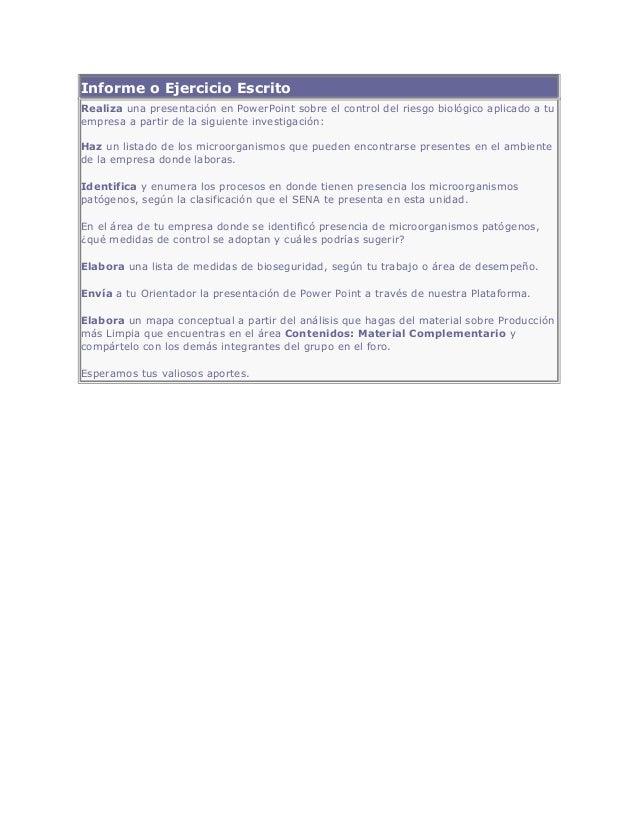 Informe o Ejercicio Escrito Realiza una presentación en PowerPoint sobre el control del riesgo biológico aplicado a tu emp...