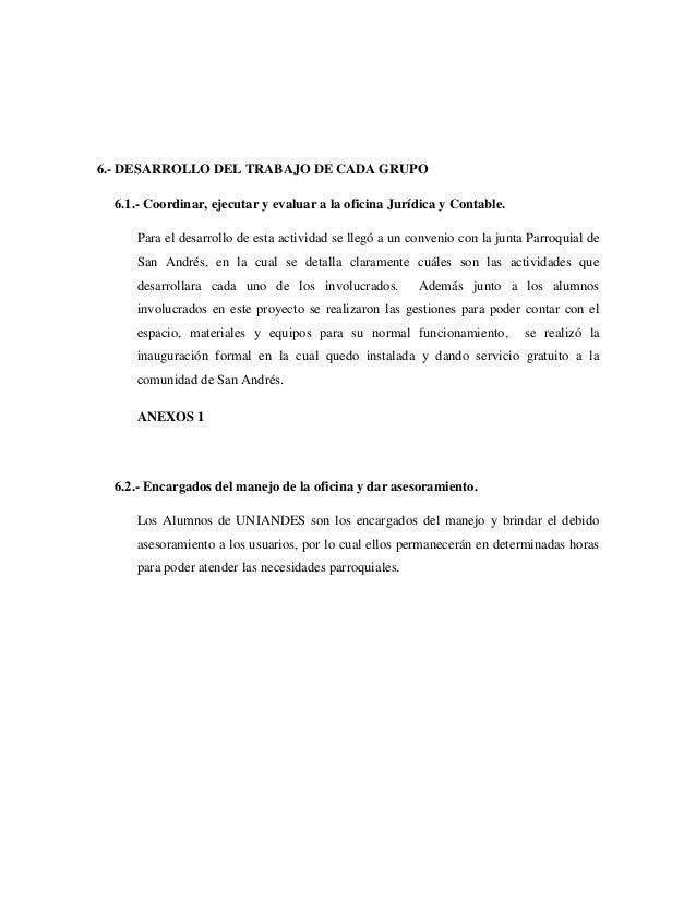 6.- DESARROLLO DEL TRABAJO DE CADA GRUPO 6.1.- Coordinar, ejecutar y evaluar a la oficina Jurídica y Contable. Para el des...