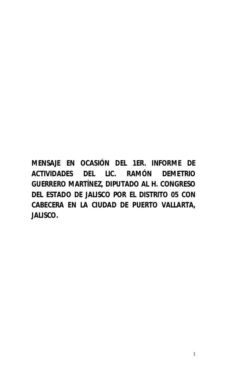 MENSAJE EN OCASIÓN DEL 1ER. INFORME DEACTIVIDADES DEL LIC. RAMÓN DEMETRIOGUERRERO MARTÍNEZ, DIPUTADO AL H. CONGRESODEL EST...
