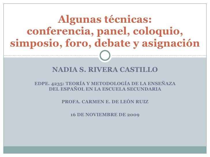 NADIA S. RIVERA CASTILLO EDPE. 4235: TEORÍA Y METODOLOGÍA DE LA ENSEÑAZA DEL ESPAÑOL EN LA ESCUELA SECUNDARIA PROFA. CARME...