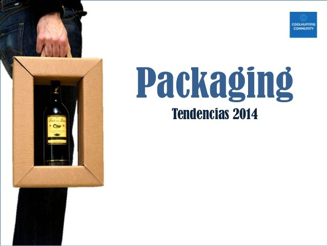 Packaging  Tendencias 2014