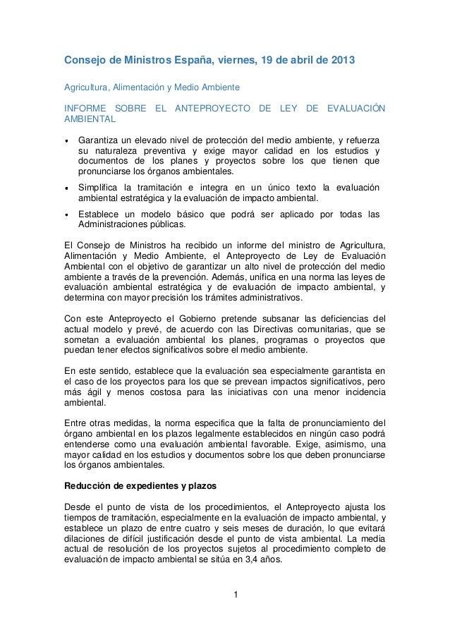 1Consejo de Ministros España, viernes, 19 de abril de 2013Agricultura, Alimentación y Medio AmbienteINFORME SOBRE EL ANTEP...
