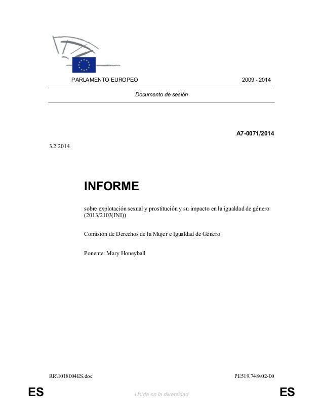 RR1018004ES.doc PE519.748v02-00 ES Unida en la diversidad ES PARLAMENTO EUROPEO 2009 - 2014 Documento de sesión A7-0071/20...