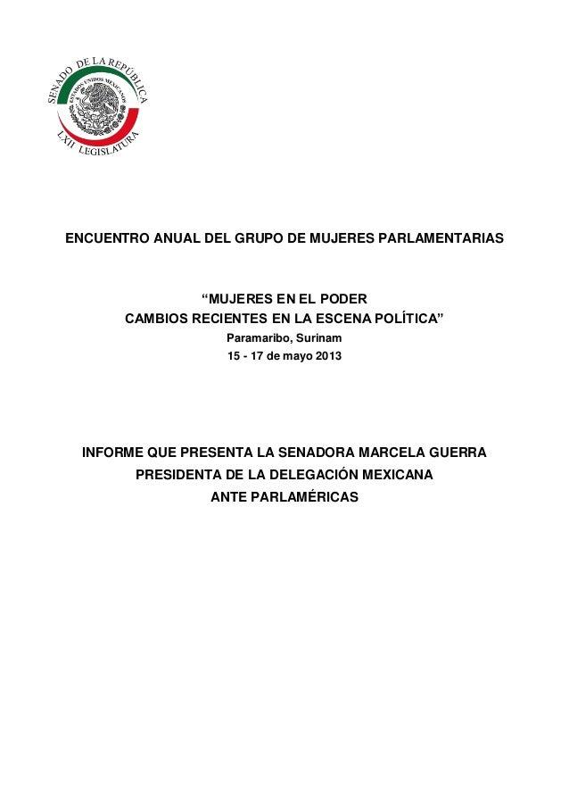 """ENCUENTRO ANUAL DEL GRUPO DE MUJERES PARLAMENTARIAS""""MUJERES EN EL PODERCAMBIOS RECIENTES EN LA ESCENA POLÍTICA""""Paramaribo,..."""