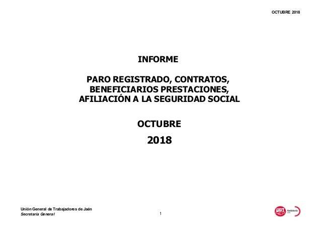 OCTUBRE 2018 2018 INFORME PARO REGISTRADO, CONTRATOS, BENEFICIARIOS PRESTACIONES, AFILIACI�N A LA SEGURIDAD SOCIAL OCTUBRE...