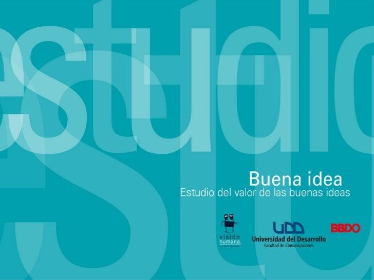 Objetivos del Estudio Buena Idea ¿Cuál es el significado y los beneficios que tiene la innovación para los  consumidores ...