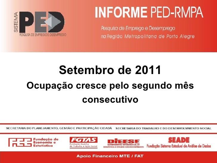 Setembro de 2011 Ocupação cresce pelo segundo mês consecutivo
