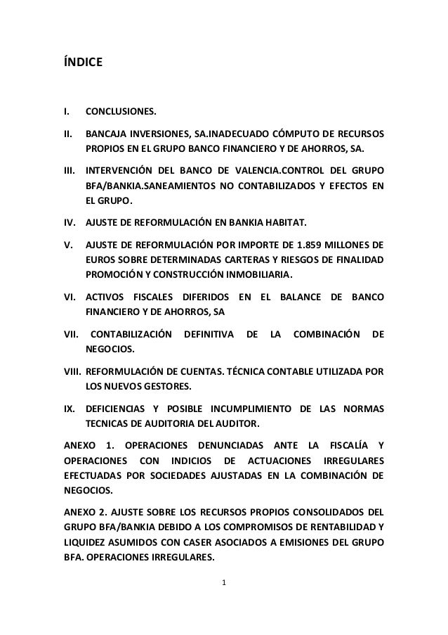 1  ÍNDICE  I. CONCLUSIONES.  II. BANCAJA INVERSIONES, SA.INADECUADO CÓMPUTO DE RECURSOS PROPIOS EN EL GRUPO BANCO FINANCIE...