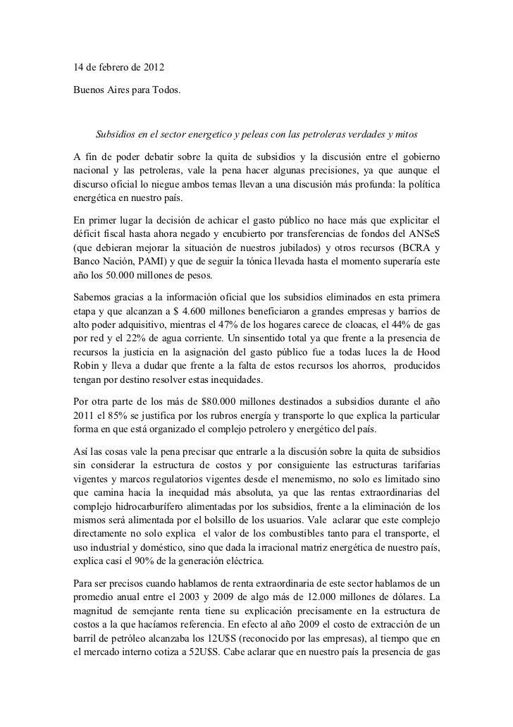 14 de febrero de 2012Buenos Aires para Todos.     Subsidios en el sector energetico y peleas con las petroleras verdades y...