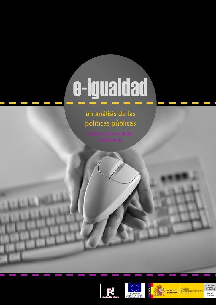 e-igualdad     unanálisisdelas     políticaspúblicas     EspañayComunidades          Autóno...