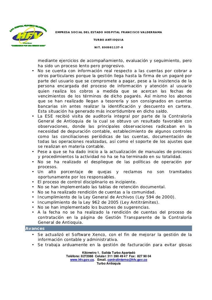 EMPRESA SOCIAL DEL ESTADO HOSPITAL FRANCISCO VALDERRAMA                                    TURBO ANTIOQUIA                ...