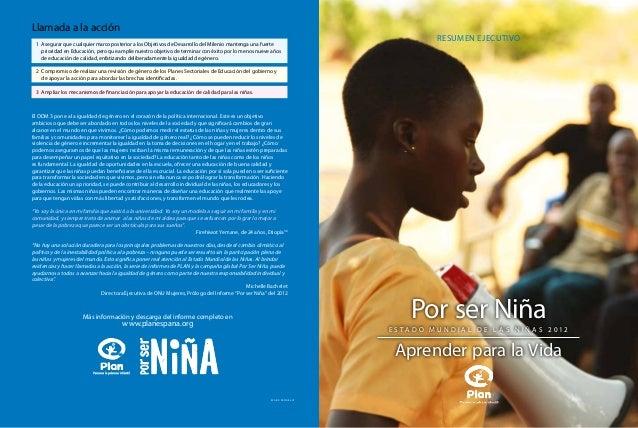 Aprender para la Vida  Llamada a la acción 1 Asegurar que cualquier marco posterior a los Objetivos de Desarrollo del Mil...