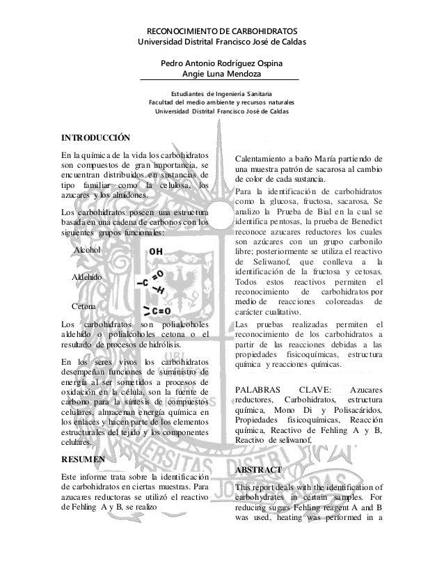 RECONOCIMIENTO DE CARBOHIDRATOS Universidad Distrital Francisco José de Caldas Pedro Antonio Rodríguez Ospina Angie Luna M...
